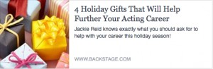 BS-4 Holiday Gifts that will help your acting career