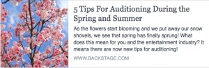 BS-5 Tips for Auditioning During the Spring and Summer