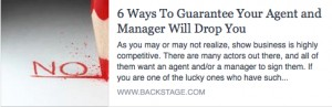 BS-6 Ways to Guarantee Your Agent and Manager Will Drop You