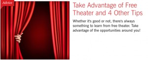 BS-Take Advantage of Free Theater and 4 Other Tips