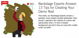 BS-Backstage Experts Answer- 13 Tips for Creating Your Demo Reel