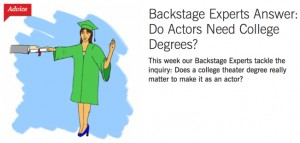 BS-Backstage Experts Answer- Do Actors Need College Degrees?