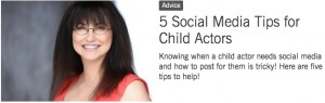 BS-5 Social Media Tips for Child Actors (August 2015)